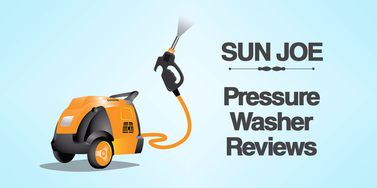 sun joe pressure washers reviews-2020